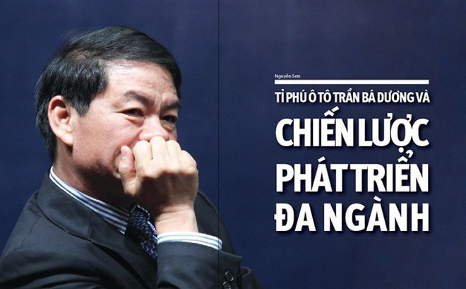 Trần Bá Dương- Chủ tịch ô tô Trường Hải.