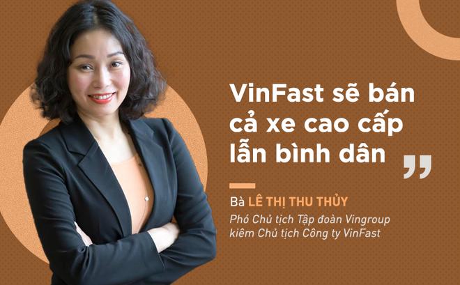 Lê Thị Thu Thủy - Phó chủ tịch Tập đoàn Vingroup đồng Chủ tịch Vinfast